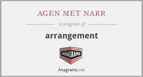 agen met narr - arrangement