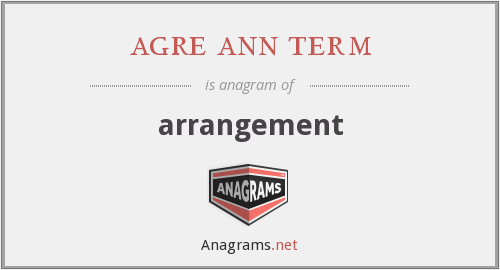 agre ann term - arrangement