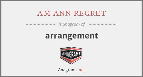 am ann regret - arrangement