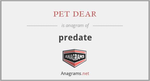 pet dear - predate