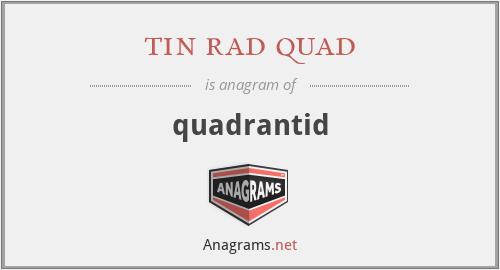 tin rad quad - quadrantid