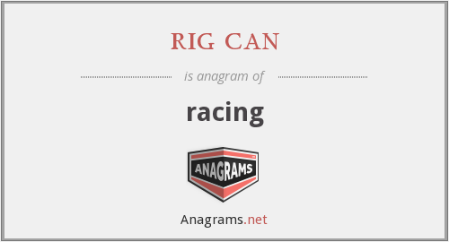 rig can - racing