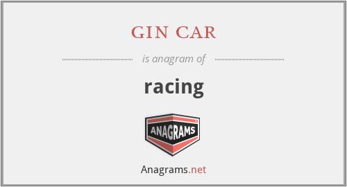 gin car - racing