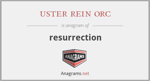 uster rein orc - resurrection
