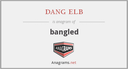dang elb - bangled