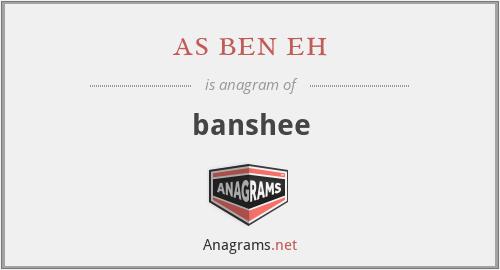 as ben eh - banshee