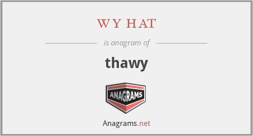 wy hat - thawy
