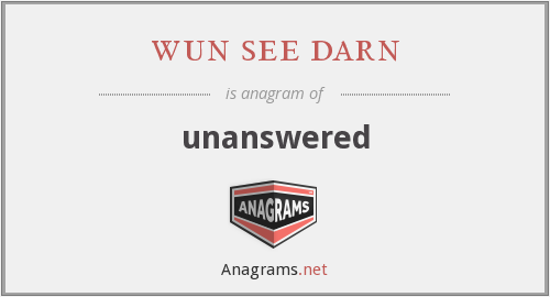 wun see darn - unanswered
