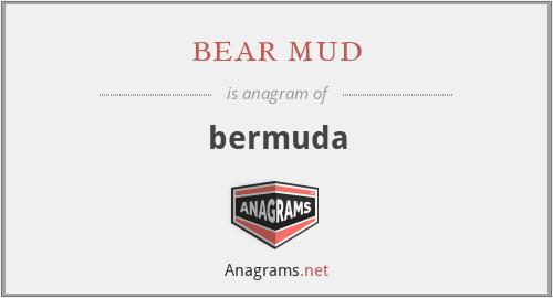 bear mud - bermuda