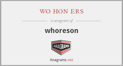 wo hon ers - whoreson