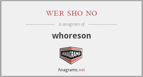 wer sho no - whoreson