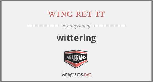 wing ret it - wittering