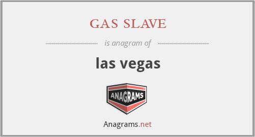 gas slave - las vegas