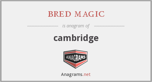 bred magic - cambridge