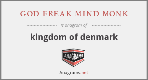 god freak mind monk - kingdom of denmark