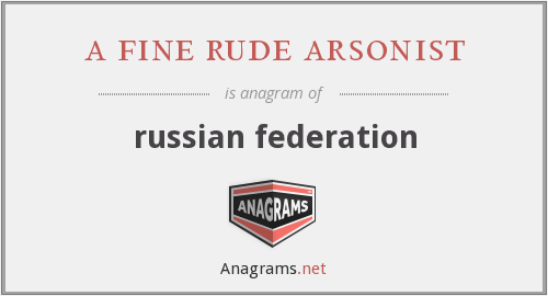 a fine rude arsonist - russian federation