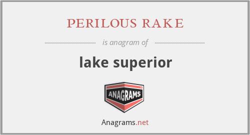 perilous rake - lake superior