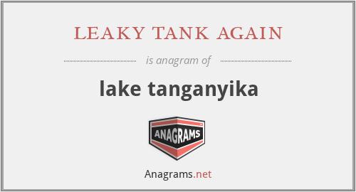 leaky tank again - lake tanganyika