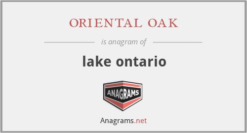 oriental oak - lake ontario
