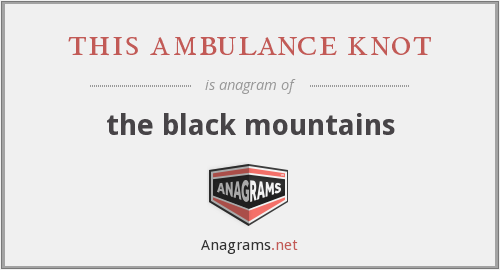 this ambulance knot - the black mountains