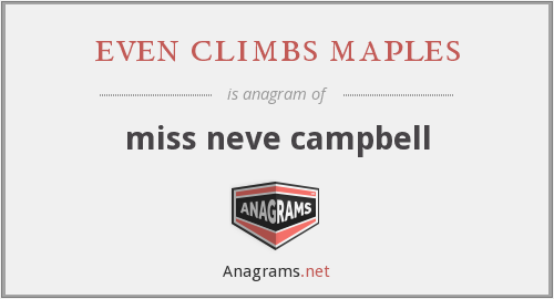 even climbs maples - miss neve campbell