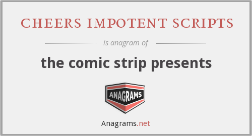 cheers impotent scripts - the comic strip presents