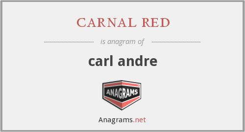 carnal red - carl andre