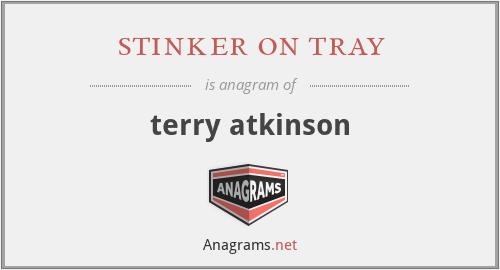 stinker on tray - terry atkinson