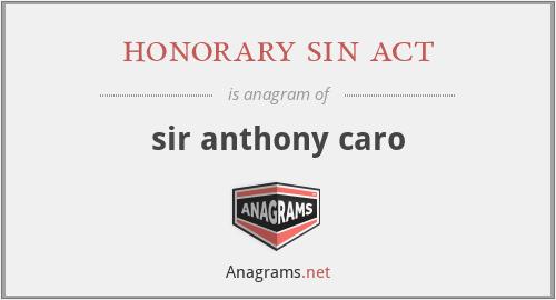 honorary sin act - sir anthony caro