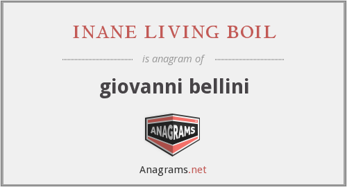 inane living boil - giovanni bellini