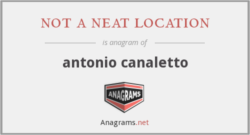 not a neat location - antonio canaletto