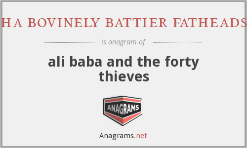 ha bovinely battier fatheads - ali baba and the forty thieves