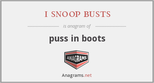 i snoop busts - puss in boots