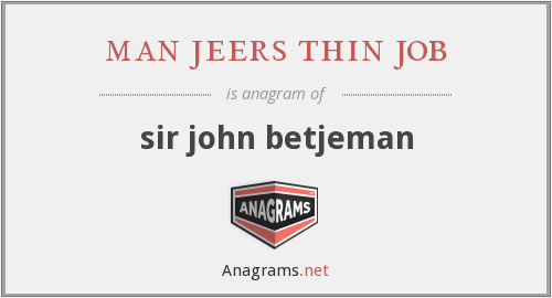 man jeers thin job - sir john betjeman