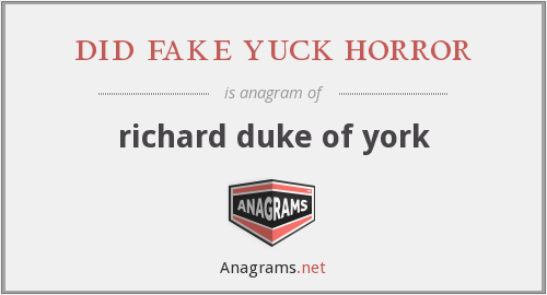 did fake yuck horror - richard duke of york
