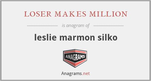 loser makes million - leslie marmon silko