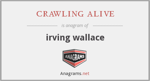crawling alive - irving wallace