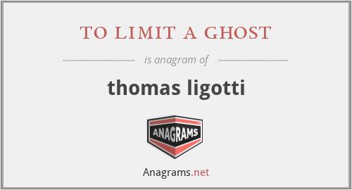 to limit a ghost - thomas ligotti