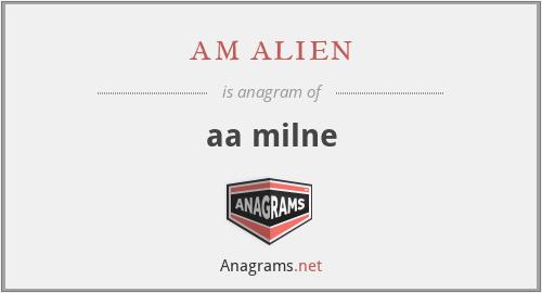 am alien - aa milne