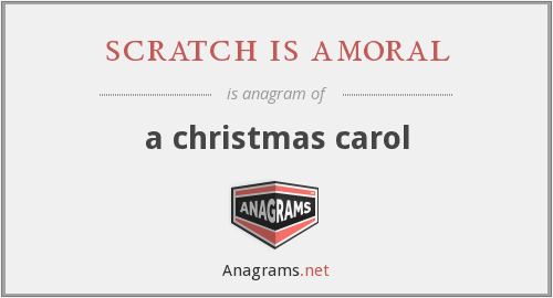 scratch is amoral - a christmas carol