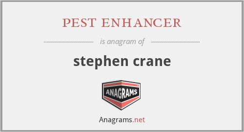pest enhancer - stephen crane