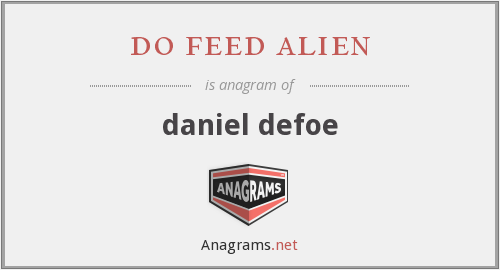 do feed alien - daniel defoe
