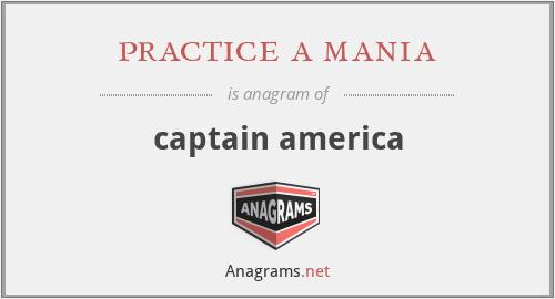 practice a mania - captain america