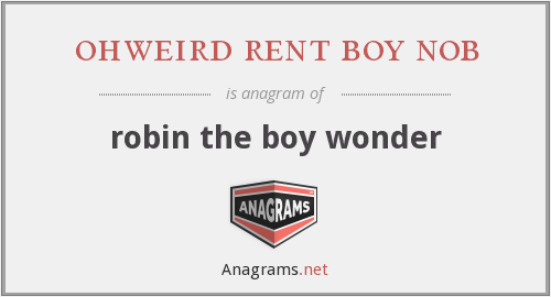 ohweird rent boy nob - robin the boy wonder