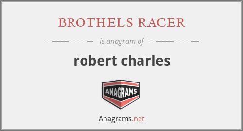 brothels racer - robert charles
