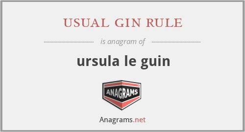 usual gin rule - ursula le guin