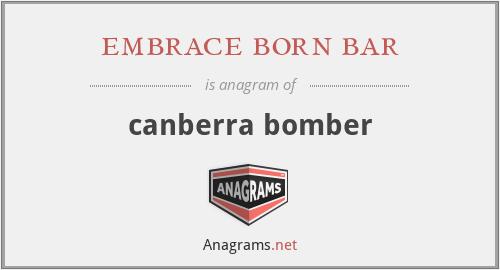 embrace born bar - canberra bomber