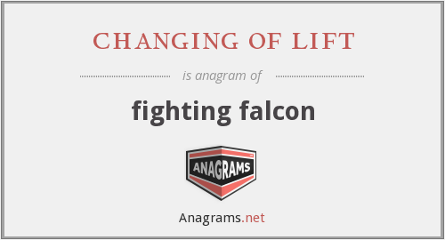 changing of lift - fighting falcon