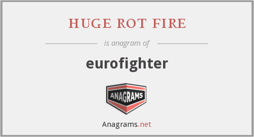 huge rot fire - eurofighter