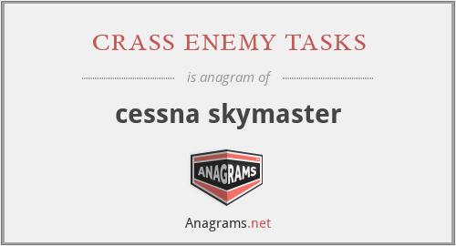 crass enemy tasks - cessna skymaster